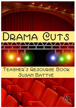 Drama cuts - a Teachers Resource