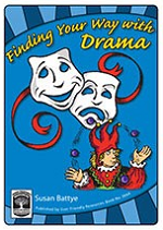 Finding Your Way with Drama